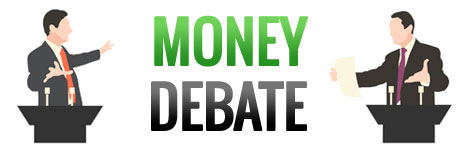 Money Debate
